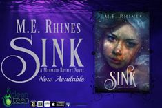 SINK is FREE and SWIM is now available in Print!!! | Clean Teen Publishing New Series, Book Publishing, The Little Mermaid, My Books, Sink, Novels, Fiction, Author, Teen