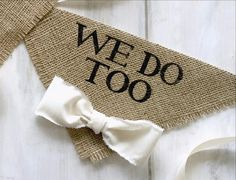 Your precious dogs will arrive in style in matching We Do Too bandanas. Great for engagement photos, save the date cards and bridal shower gifts! ~ Natural Burlap with a cotton fabric bowtie ~ Bowtie
