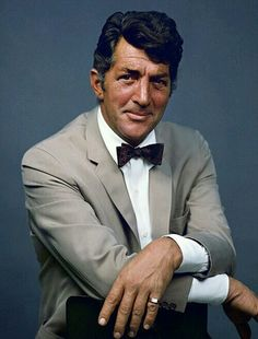 Dean Martin - I grew up listening to Dean because of my dad...I still do today.