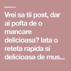 Vrei sa tii post, dar ai pofta de o mancare delicioasa? Iata o reteta rapida si delicioasa de musaca de cartofi de post... - Bucataria Romaneasca