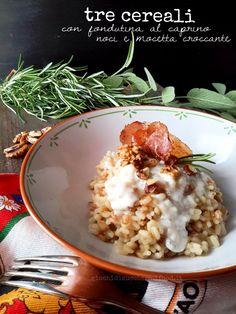 Riso d'Italia: Tre cereali con fondutina al Caprino, Noci e Mocetta croccante