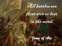 St. Joan of Arc profoundly recognizing introspective 'Power' six centuries before our philosophical contemporaries strive to decode the psyche.