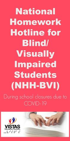 National Homework Hotline for Blind / Visually Impaired Students (NHH-BVI) during school closures due to Home Activities, Easter Activities, College Success, Writing Goals, Core Curriculum, School Closures, Private School, Home Schooling, High School Students