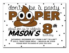 Don't Be a Party Pooper Birthday Invitation, Poop Emoji Party Invitation, Poop Emoji Birthday Party Invitation, Emoji Invite, DIY or Printed by WolcottDesigns on Etsy Diy Invitations, Birthday Party Invitations, Birthday Party Themes, Invite, Birthday Diy, Birthday Emoji, Birthday Stuff, Diaper Parties, Paper Anniversary