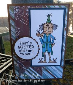 Handmade Masculine Birthday card - That's Mister old fart to you!