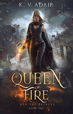 Queen of Fire Fantasy Books To Read, Fantasy Book Covers, I Love Books, New Books, Good Books, Queen Of Fire, Paranormal Romance Books, Beautiful Book Covers, Mystery Novels