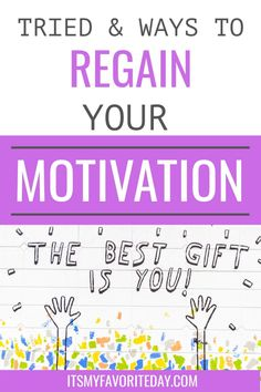 Struggling with motivation lately? Keep reading for tried and true ways to regain your motivation. #motivation #howtogetmotivated #simplifyyourlife Declutter Your Mind, Organize Your Life, Finding Motivation, How To Get Motivated, How To Stop Procrastinating, Self Care Activities, Time Management Tips, Love Your Life, Life Organization