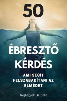 50 ébresztő kérdés, ami segít felszabadítani az elmédet... Life Learning, Life Philosophy, Health And Fitness Tips, Health Education, Personal Development, Leadership, Psychology, Coaching, Motivational Quotes