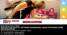 Mega Show Part 2 2013 Sourcing Trade Show for GIFTWARE,HOUSEWARES, ASIAN STATIONERY,HOME DECOR,OUTDOOR 홍콩 선물용품/가정용품/문구/홈패션 박람회