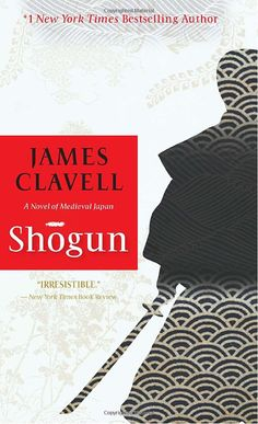 Shogun: James Clavell  An extremely involving novel of Japan through the eyes of a captured European, who slowly comes to understand and embrace his captors' machinations and intrigues