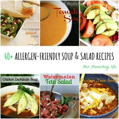 40+ Allergen-Friendly Soup And Salad Recipes http://www.thisflourishinglife.com/2013/08/40-allergen-friendly-soup-and-salad-recipes.html
