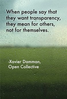 From an interview with Xavier Damman of Open Collective   Photo by Les routes sans fin(s) on Unsplash