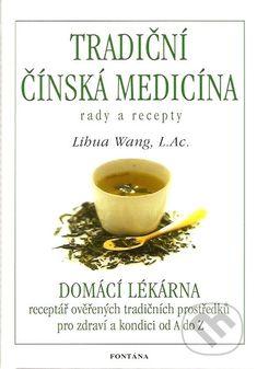 Tradiční čínská medicína rady a recepty - Libua Wang Korn, Tableware, Fitness, Medicine, Dinnerware, Dishes, Excercise, Health Fitness, Grains