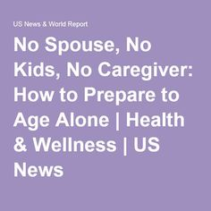 A growing population of 'elder orphans' lack a built-in support system. Retirement Advice, Retirement Planning, When Someone Dies, Emergency Binder, Funeral Planning, Aging Parents, Aging In Place, Emergency Preparation, End Of Life
