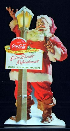 Holiday Photos From the Coca-Cola Archives: This cutout appeared in grocery stores in Coca Cola Vintage, Coca Cola Ad, Always Coca Cola, Coca Cola Christmas, Christmas Ad, Father Christmas, Vintage Advertisements, Vintage Ads, Vintage Posters