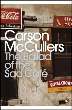 The Ballad of the Sad Café: Wunderkind; The Jockey; Madame Zilensky and the King of Finland; The Sojourner; A Domestic Dilemma; A Tree, A Rock, A Cloud (Penguin Modern Classics): Amazon.co.uk: Carson McCullers: 9780141183695: Books