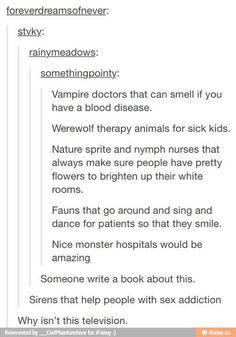 Werewolf therapy.