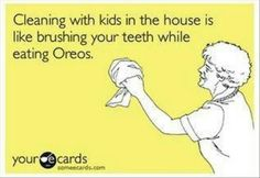 Housecleaning | Well, at least I like Oreos | From someecards.