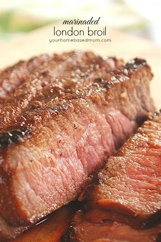 Marinaded London Broil ~~  1 - 12 oz. can of Coke (or Pepsi)*  1 - 10 oz. bottle of teriyaki sauce*  1 - 2 1/2 - 3 lb.London broil  //    Combine coke and teriyaki sauce in a zip lock bag and add London broil Seal and chill for 24 hours, turning occasionally Remove from marinade and discard marinade Grill over medium heat for 12-15 minutes or until desired doneness Let stand for 10 minutes and then cut diagonally across the grain into thin slices
