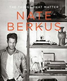 The Things That Matter by Nate Berkus,http://www.amazon.com/dp/0679644318/ref=cm_sw_r_pi_dp_qHvNsb1J85H03RT8