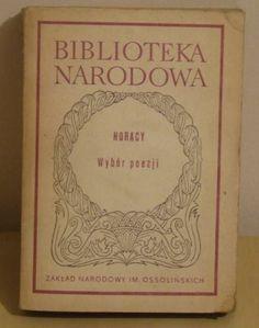 Wybór poezji Horacy wyd. czwarte 1973 r.