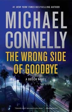 The Wrong Side of Goodbye (Harry Bosch, #21)
