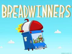 Breadwinners Cartoon Wallpaper