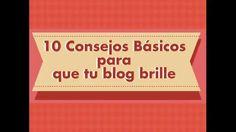 10 Consejos Básicos para que tu Blog brille