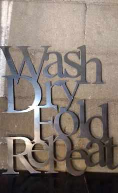 Metal Wash dry fold repeat sign for your laundry by HighCountryInd