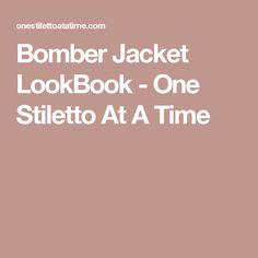 Bomber Jacket LookBook - One Stiletto At A Time Bomber Jacket, My Style, Jackets, Down Jackets, Bomber Jackets, Jacket