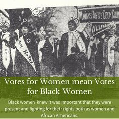 Black women knew it was important that they were present and fighting for their rights both as women and African Americans. Women's History, History Museum, Black History, African American Women, African Americans, Deeds Not Words, Suffragettes, Equal Rights, Ladies Party