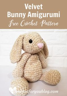 Velvet Bunny Amigurumi Free Crochet Pattern - Crochet For You Here is a cute bunny amigurumi pattern made with velvet yarn. He is so soft and squishy! He is also perfect for gift giving to the bunny lover in your life. Crochet Easter, Easter Crochet Patterns, Crochet Bunny Pattern, Crochet Amigurumi Free Patterns, Crochet Animal Amigurumi, Crochet Penguin, Crochet Daisy, Cat Amigurumi, Sewing Patterns