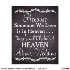 Tribute heaven loved ones chalkboard wedding sign poster