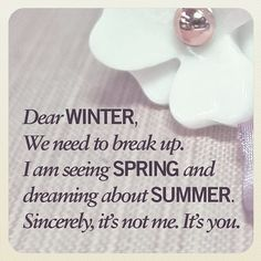 Dear Winter, we need to talk!