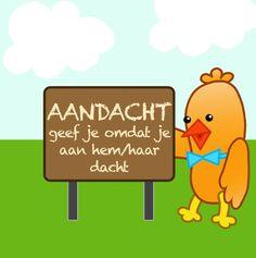 In september 2011, tijdens de Week tegen de Eenzaamheid, is Ard voor Aandacht in leven geroepen. Ard is een nieuwsgierig vogeltje dat online rondvliegt en kijkt hoe het staat met de echte aandacht. Hij inspireert om meer echte aandacht te geven. Hij is te volgen op twitter en op facebook @Ardvooraandacht en hij heeft een twittertest: www.twittertest.nl.