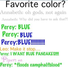 Blue Pancakes I saw fan art where everything was black and white Percy was cooking blue pancakes that was the only thing in color and Annabeth kissed him