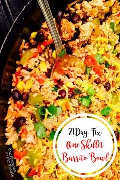 21 Day Fix One Skillet Burrito Bowl - Confessions of a Fit Foodie 21 Day Fix One Skillet Burrito Bowl - Confessions of a Fit Foodie Quick and Easy 21 Day Fix One Skillet Burrito Bowl that gets dinner on the table in under 30 minutes! 21 Day Fix Diet, 21 Day Fix Meal Plan, Meal Prep For The Week, 21 Day Fix Menu, 21 Day Fix Snacks, 2 Week Diet, Fixate Recipes, Healthy Dinner Recipes, Keto Recipes