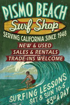 Pismo Beach, California - Surf Shop Vintage Sign - Lantern Press Artwork