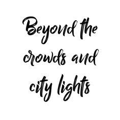 Beyond the crowds and city lights Jenseits der Massen und Lichter der Stadt City Lights Quotes, City Quotes, Witty Instagram Captions, Instagram Quotes, Selfie Captions, Insta Captions Funny, Badass Captions, Travel Captions, Nature Quotes