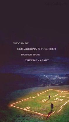 """We can be extraordinary together rather than ordinary apart"" - Meredith Grey"