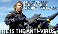 Chuck Norris doesn't need security software. He is the anti-virus. Funny Images, Funny Pictures, Funny Pics, Funny Stuff, Chuck Norris Memes, Funny Jokes, Hilarious, Funny Buttons, Tech Humor