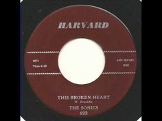 This Broken Heart - Sonics