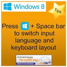 Windows 8: Tip- Press Windows Key + Spacebar to switch input language and keyboard layout. Source: www.theittrainingsurgery.com Windows 8 Tips, Snap App, Z Show, Start Screen, Open App, Language, Feelings, Learning, Apps