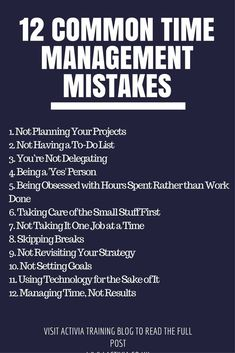 Common Time Management Mistakes This article looks at 12 common mistakes that people make that impacts their time management.This article looks at 12 common mistakes that people make that impacts their time management. Time Management Strategies, Time Management Skills, Money Management, Time Management Quotes, Management Logo, Management Styles, Change Management, The Plan, How To Plan