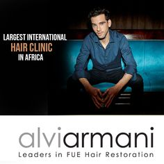 he ONLY International Hair Transplant Clinic In AFRICA! In Sandton! Call us on +27 10 312 6140 and get your ONLINE consultation for free!! #AlviArmani #AlviArmaniMaximusFUE #FUESouthAfrica #CareForBaldness #HairRestoration #hairgrowth #HairTransplant #FUE #HairClinic #sandtoncity Hair Clinic, Hair Restoration, Hair Transplant, Hair Growth, Africa, Free, Fictional Characters, Hair Growing, Grow Hair