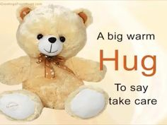 A big warm hug to say take care hugs friend teddy bear good morning good day greeting beautiful day friend greeting lovely day friend wishes Hug Day Quotes, Hugs And Kisses Quotes, Kissing Quotes, Hug Quotes For Him, Hugs And Cuddles, Attitude Quotes, Morning Quotes, Teddy Bear Quotes, Teddy Bear Hug