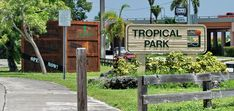 Tropical Park Hours of Operation Sunrise to Sunset Office Hours 8 a.m. - 5 p.m., Monday - Friday / 9 a.m. - 5 p.m., Saturday & Sunday Phone Number 305-226-8316
