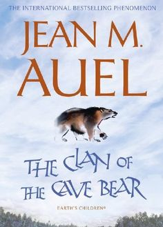 The Clan of the Cave Bear (Earth's Children) by Jean M. Auel