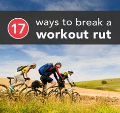 Kick a stale routine to the curb with these 17 rut-busting strategies.