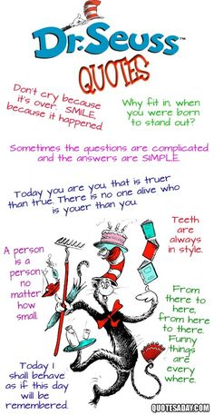 "Printable Dr. Seuss Sayings | 15. Dr. Seuss Quotes ~ My favorite is, ""Don't cry because it's ..."